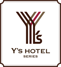 Y's HOTEL FAMILY&BUISINESS
